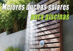 mejores duchas solares para piscina