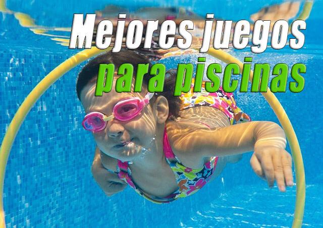 Mejores juegos para piscinas