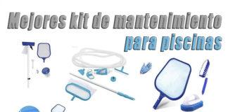 mejores kit de mantenimiento para piscinas