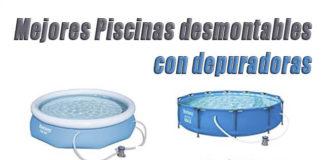 mejores piscinas desmontables con depuradoras