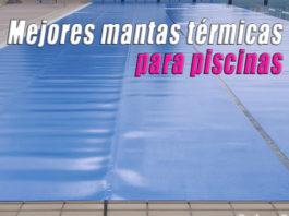 mejores-mantas-termicas-piscina